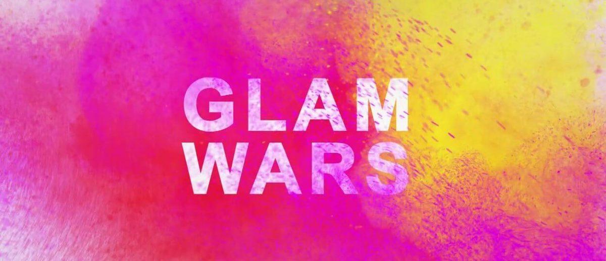 «Glam Wars» και η μάχη της ομορφιάς ξεκινάει! Από τη νέα σεζόν στο OPEN