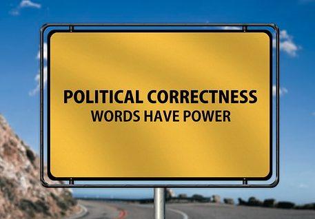 Πολιτικά ορθόν ή αλλιώς politically correct, του Γιώργου Πένταρη